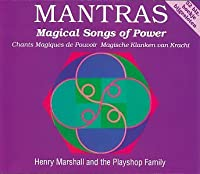 Mantras-Magical Songs of Power