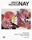 E. W. Nay: Werkverzeichnis der Aquarelle, Gouachen und Zeichnungen 3