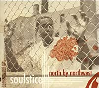 North By Northwest by Soulstice (2005-06-29)
