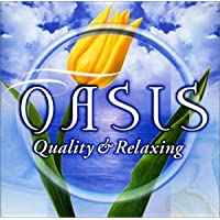 OASIS(2)~Quality&Relaxing~