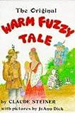The Original Warm Fuzzy Tale