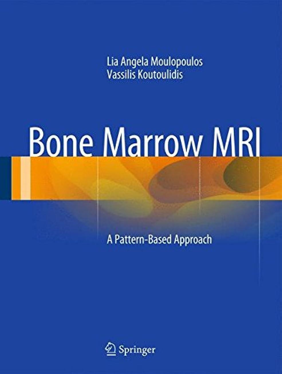 定常スタジオ摂動Bone Marrow MRI: A Pattern-Based Approach