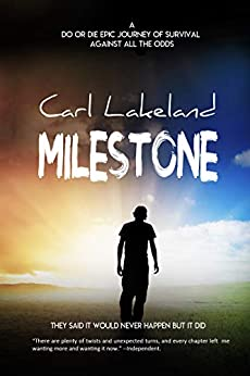 MILESTONE by [Lakeland, Carl]