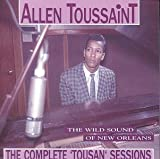 The Wild Sound Of New Orleans ~The Complete Tousan Sessions~