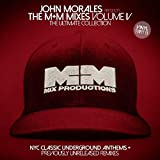 JOHN MORALES PRESENTS M+M MIXES VOL. 4: THE ULTIMATE COLLECTION, PART B [2LP] [12 inch Analog]