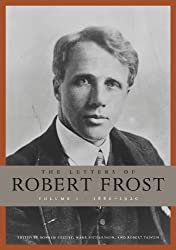 The Letters of Robert Frost, Volume 1 (English Edition)