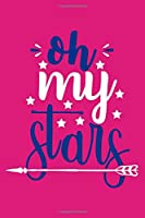 Oh My Stars: Blank Lined Notebook:All American Patriot Gift Journal For Girls 6x9 | 110 Blank  Pages | Plain White Paper | Soft Cover Book