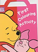 Winnie the Pooh First Colouring Activity Book: Dot to Dot Book (Winnie the Pooh S.)