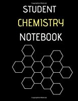 STUDENT CHEMISTRY NOTEBOOK: Hexagon Large  8,5X11 INCHES, 101 pages.