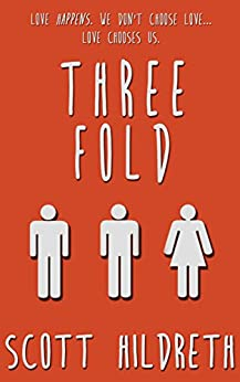 THREEFOLD (THREE FOLD) by [Hildreth, Scott, Hildreth, S.D., Hildreth, SD]