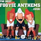 Best Unofficial Footie Anthems Ever