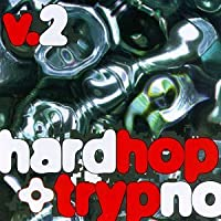 Hardhop & Trypno Vol.2
