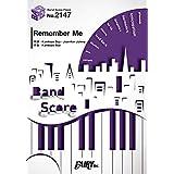 バンドスコアピースBP2147 Remember Me / MAN WITH A MISSION ~フジテレビ系月9ドラマ「ラジエーションハウス~放射線科の診断レポート~」主題歌 (BAND SCORE PIECE)