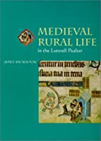 Medieval Rural Life in the Luttrell Psalter