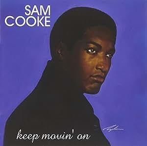 Keep Movin on