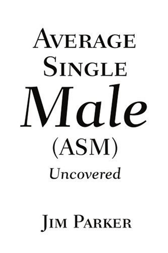 Average Single Male Asm: Uncovered