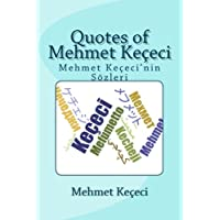 Quotes of Mehmet Kececi: Mehmet Kececi'nin Sozleri (Series of Symmetry)