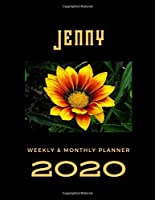 2020 Weekly & Monthly Planner: Jenny...This Beautiful Planner is for You-Reach Your Goals / Journal for Women & Teen Girls / Dreams Tracker & Goals Setting / Beautiful Planner Notebook / Academic Agenda Schedule Organizer / 8,5 x 11 inch
