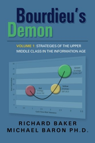 Download Bourdieu's Demon: Strategies of the Upper Middle Class in the Information Age 147826974X