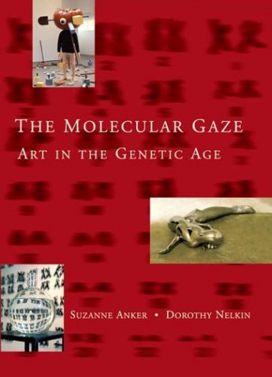 パントリー男やもめ偏心The Molecular Gaze: Art in the Genetic Age (Cold Spring Harbor Laboratory Press Series on Genomics, Bioe)