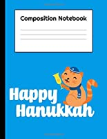 """Happy Hanukkah: Composition Notebook School Journal Diary 