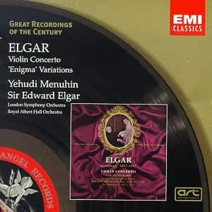 Great Recordings Of The Century - Elgar: Violin Concerto, 'Enigma' Variations / Elgar, Menuhin