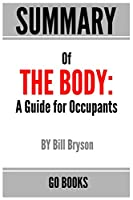 Summary of: The Body: A Guide for Occupants