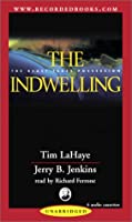 The Indwelling: The Beast Takes Possession (Left Behind, 7)