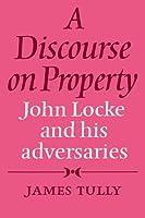 Discourse on Property: John Locke