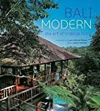 Bali Modern: The Art of Tropical Living 画像