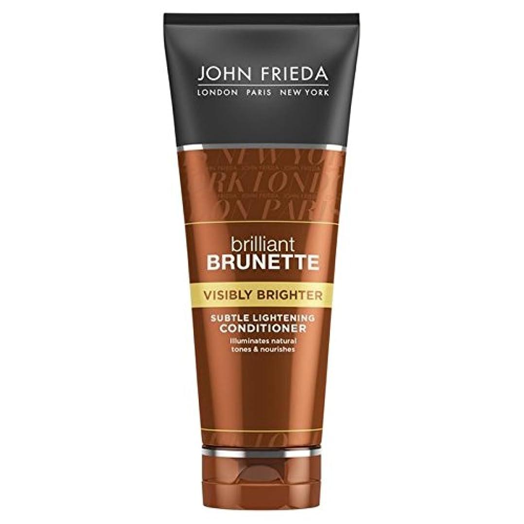 有毒な助けて唇John Frieda Brilliant Brunette Visibly Brighter Conditioner 250ml (Pack of 6) - ジョン?フリーダ華麗なブルネット目に見えて明るくコンディショナー...