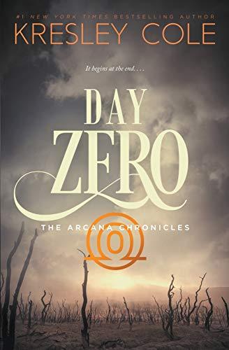Download Day Zero (Arcana Chronicles) 0997215127