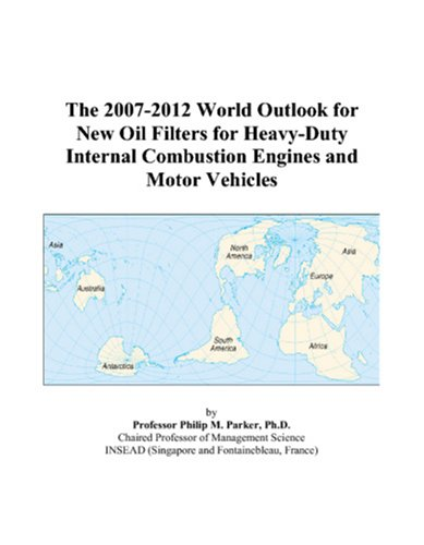 The 2007-2012 World Outlook fo...