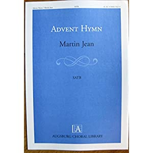 Advent Hymn (Augsburg Choral Library)