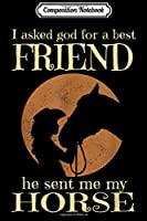 Composition Notebook: He Sent Me My Horse Gift For Riding Horse Lover  Journal/Notebook Blank Lined Ruled 6x9 100 Pages