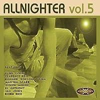 Vol. 5-Allnighter