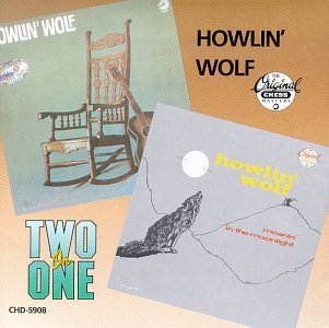 Moanin in the Moonlight & Howlin Wolf