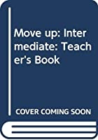 Move up: Intermediate: Teacher's Book