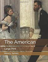 The American: Large Print