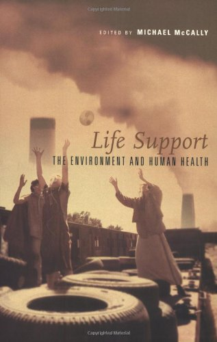 Download Life Support: The Environment and Human Health (The MIT Press) 0262632578