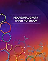 hexagonal graph paper notebook: Notebook for Organic Chemistry& Biochemistry Note Book, 100 pages (Gaming, Mapping, Structuring Sketches, Drawing) 1/4 inch hexagons
