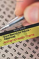 Word Search for Adults - Advanced: Women's Health Theme