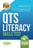 How to Pass the QTS LITERACY SKILLS TEST: Full mock exam and 100s of questions to pass the Literacy Skills Test by How2become(2017-02-27)
