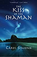 The Kiss of the Shaman