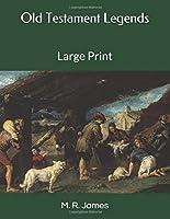 Old Testament Legends: Large Print