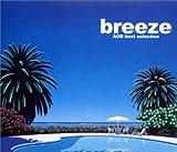breeze ~AOR best selection ユーチューブ 音楽 試聴