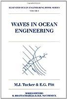 Waves in Ocean Engineering Volume 5 (Elsevier Ocean Engineering Series) [並行輸入品]