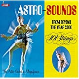 Astro Sounds From Beyond the Year 2000