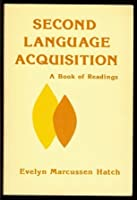 Second Language Acquisition: A Book of Readings