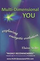 Multi-Dimensional You: Exploring Energetic Evolution